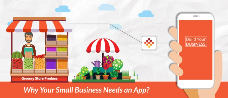 Why Your Small Business Needs an App