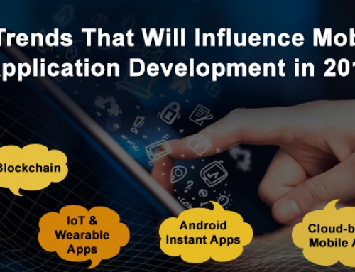 7 Trends That Will Influence Mobile Application Development in 2019