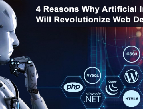 4 Reasons Why Artificial Intelligence (AI) Will Revolutionize Web Development